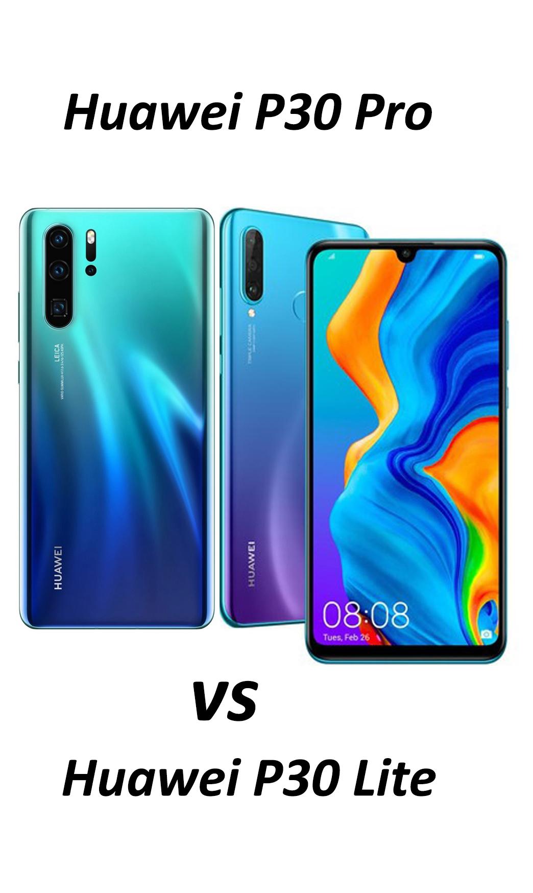 Comparatie Huawei P30Pro vs P30 Lite